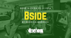 Bside by Rodrigo Muralha